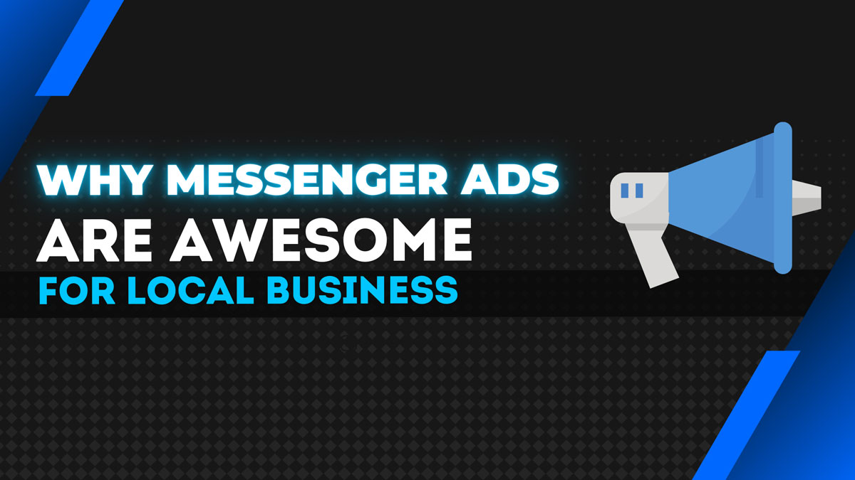 Facebook Messenger Ads for your Small Business